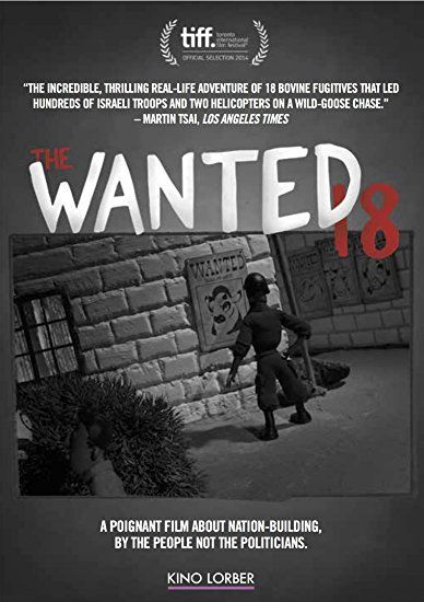 The wanted 18 tells the story of a group of unlikely dairy farmers who surreptitiously procured cows for the production of milk, and managed to elude Israeli authorities by spiriting the cows from one secret location to another. Presented in live action and stop-motion animation.
