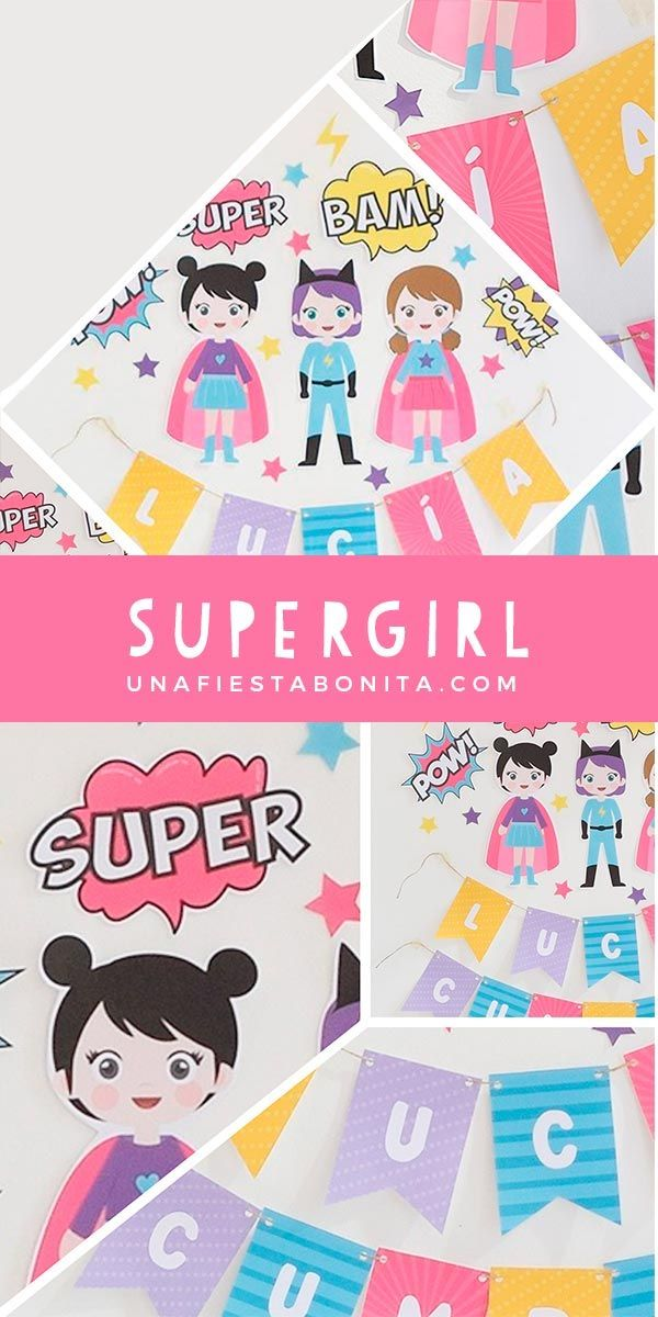 Imprimibles Para Armar Un Banner Supergirl Ideasparty