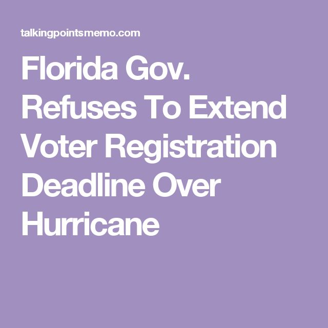 Florida Gov. Refuses To Extend Voter Registration Deadline Over Hurricane