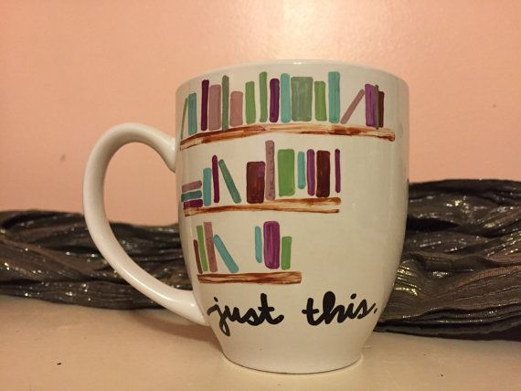 Book Lovers Mug    This cute bookshelf design is perfect for that lovable bookworm you know! CAN BE DONE with custom text at the bottom or without $16