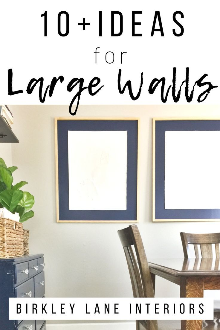 12 Affordable Ideas For Large Wall Decor Birkley Lane Inter