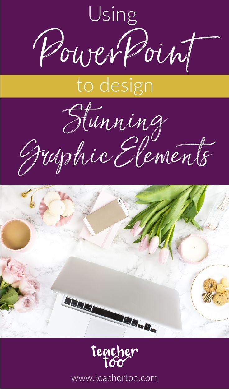 PowerPoint | Design | Graphic Elements | Blog | Pinterest Pins | Pin Design | Logo design | Worksheet design