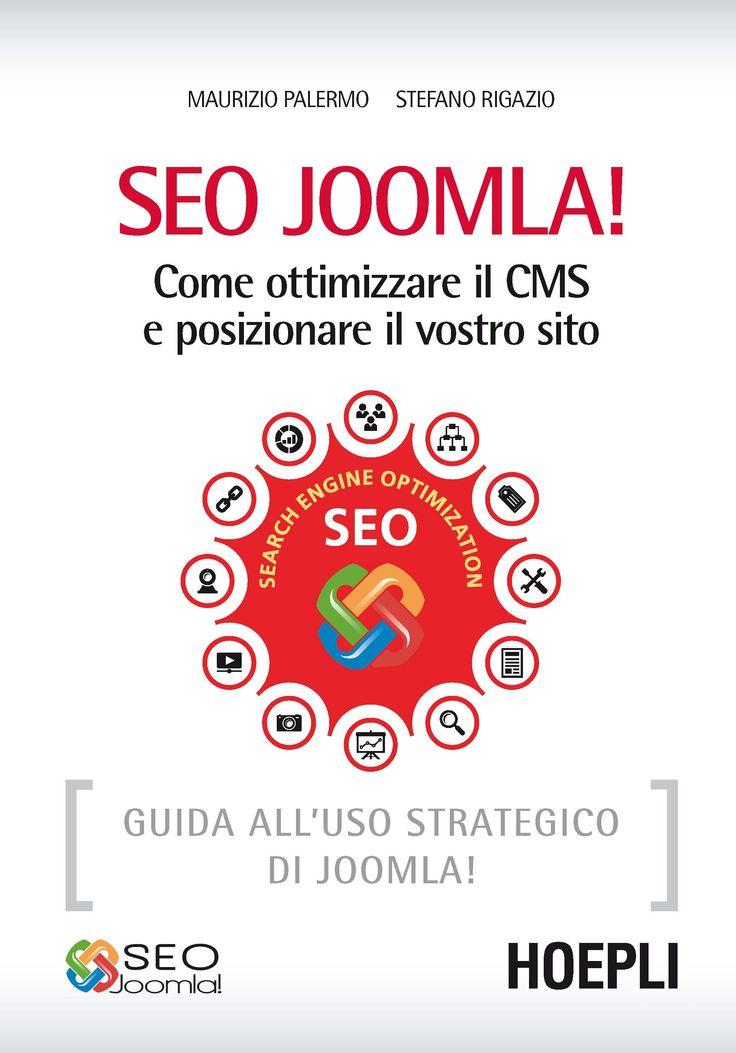 SEO Joomla Come ottimizzare il CMS e posizionare il vostro sito | di Maurizio Palermo e stefano Rigazio L'idea del testo è quella di guidare il lettore lungo un percorso che va dall'istallazione di Joomla! all'ottimizzazione dei template; dalla configurazione generale del CMS a quella specifica dei suoi componenti. Per un uso più avanzato e più redditizio del sito. http://www.hoepli.it/libro/seo-joomla-come-ottimizzare-il-cms-e-posizionare-il-vostro-sito/9788820362775.html