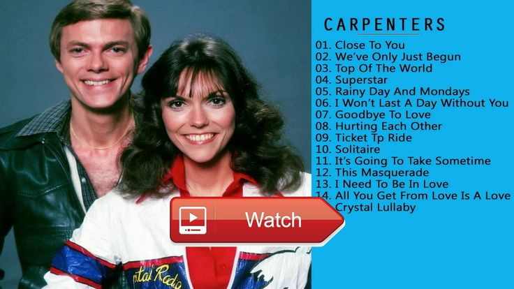 The Best Of The Carpenters Songs The Carpenters Playlist 17  The Best Of The Carpenters Songs The Carpenters Playlist 17