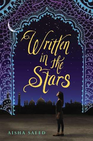 Written in the Stars by Aisha Saeed | The BibliOH!phile