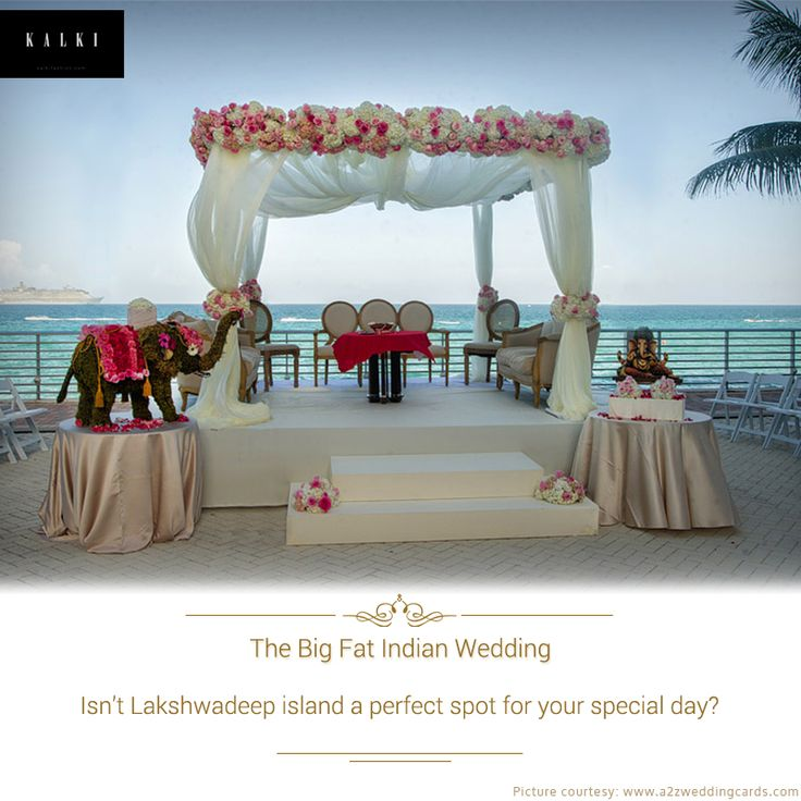 Host your wedding at the exotic Lashwadeep islands. It will give a special touch to your big day.