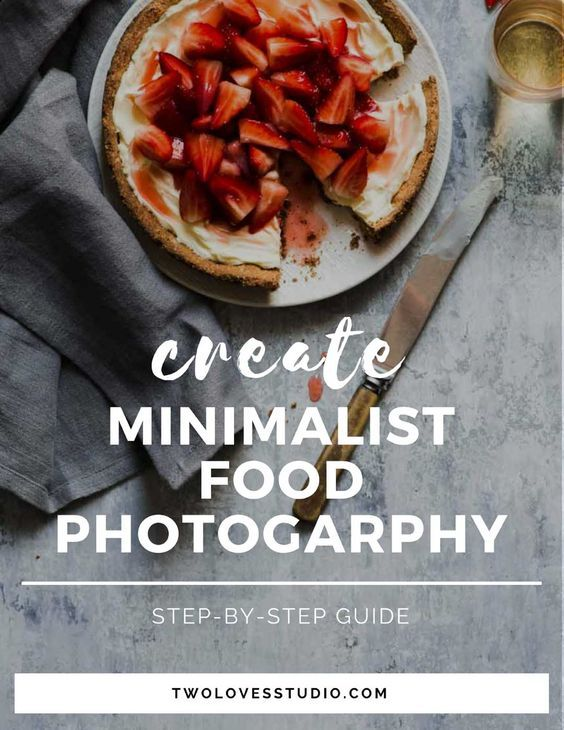 The step-by-step Guide To Creating Minimalist Food Photography. The benefits of why you should be practicing. Click to get the techniques.