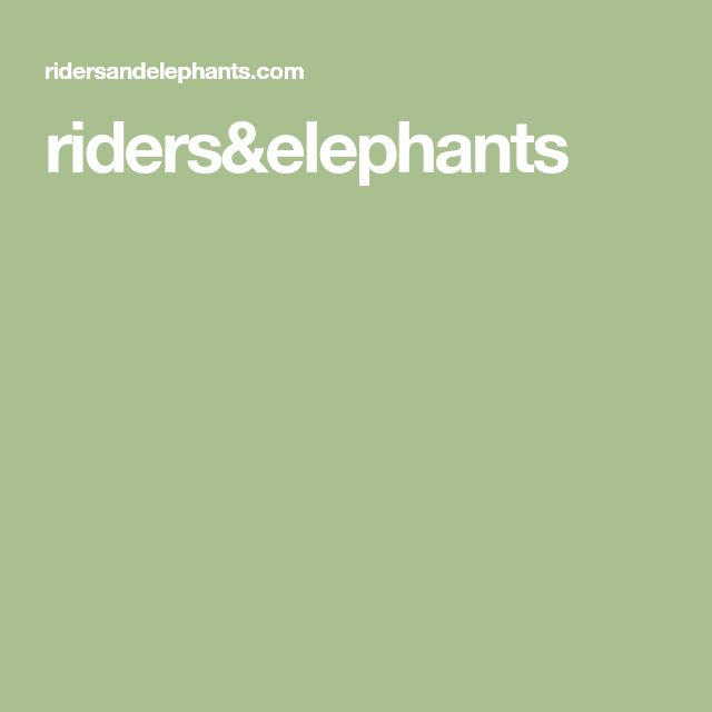 riders&elephants