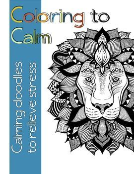 Color Me Calm Stress Relief Coloring Journal
