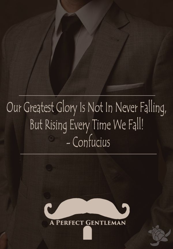 Our Greatest Glory Is Not In Never Falling, But Rising Every Time We Fall!  -Confucius  http://www.wfpblogs.com/2017/05/confucius-falling-quote/