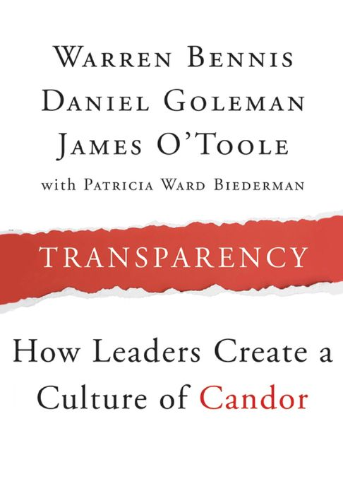"Bennis, Warren G. ""Transparency : How Leaders Create a Culture of Candor [electronic resource]"". San Francisco, CA : Jossey-Bass, 2008."