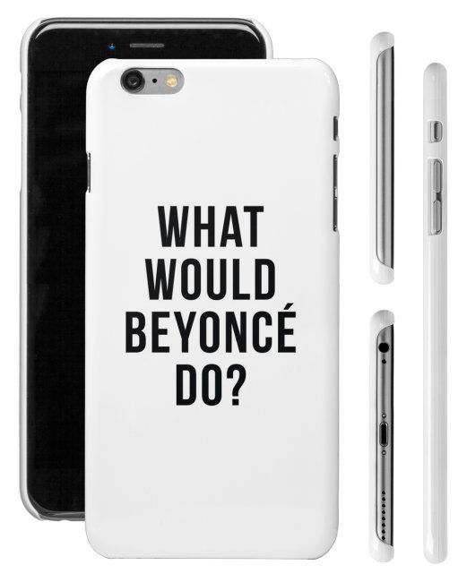 FREE SHIPPING What Would Beyonce Do Fashion Cell Phone Case Cover Apple iPhone 4 5 6 Plus Samsung Galaxy S3 S4 S5