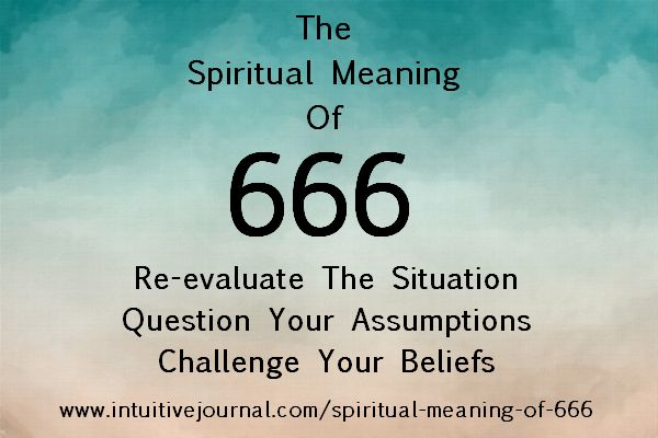 The Spiritual Meaning of 666 | IntuitiveJournal. Do you see the repeating number 666? Find out the symbolism and spiritual meaning of 666 and what the numerology sequence means to you. http://www.intuitivejournal.com/spiritual-meaning-of-666/