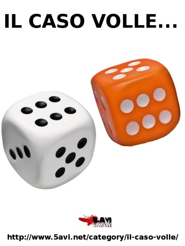 IL CASO VOLLE: descrizione di oggetti, cimeli, situazioni e circostanze improbabili. Tutti i lunedì su www.5avi.net. A cura di Elia Billero