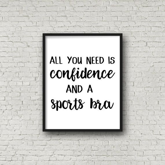 All You Need Is Confidence and a Sports Bra by SincerelyByNicole