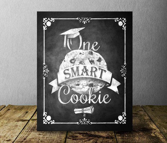 Graduation One Smart Cookie Sign Printable by SasafrasPrintables