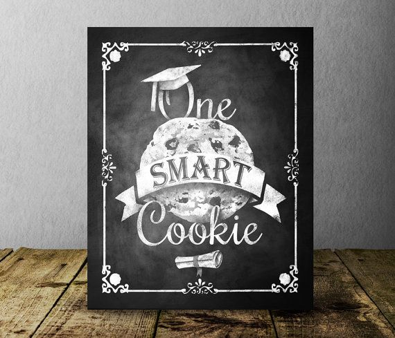 Graduation One Smart Cookie Sign Printable by SasafrasPrintables