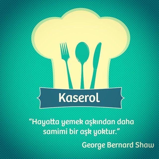 Katılmamak elde değil :) #kaserol #quote #özlüsöz