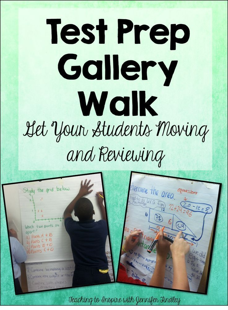 Test Prep Gallery Walk...Get students moving and that test prep/review becomes a lot more fun (and they learn more). Wonderful post!