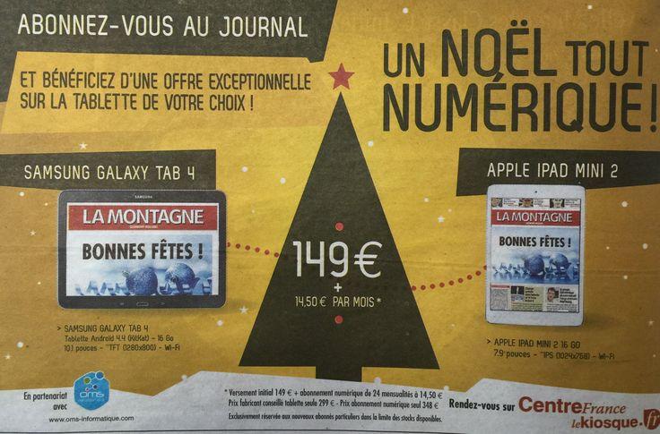 Un abonnement à un quotidien du groupe Centre France = une tablette dernière génération moitié prix