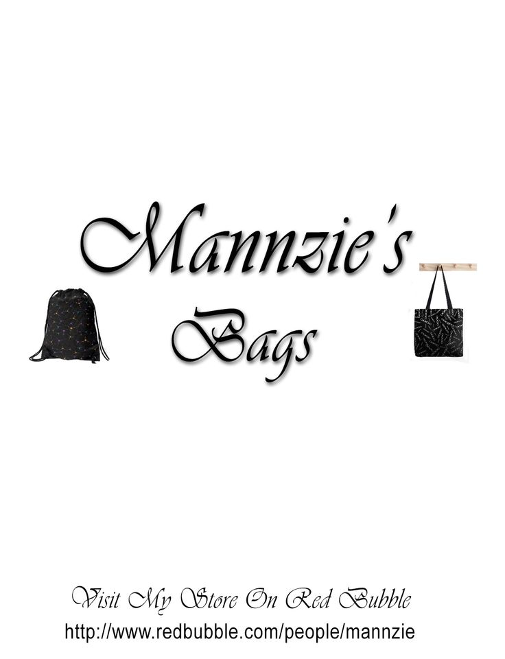 Bags Designed by Mannzie me
