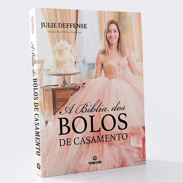"""A Bíblia dos Bolos de Casamento"", by Julie Deffense, cake designer www.cake.pt - Luxury Wedding Cakes in Portugal, Boston, Sarasota"
