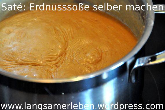 Saté: Erdnusssoße selber machen | langsamerleben