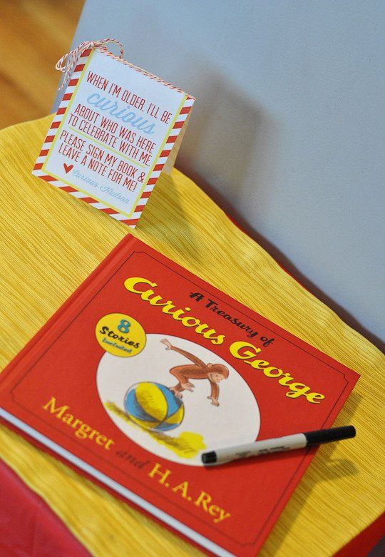 Best Kids Parties: Curious George|| have guests sign a book for the bday girl