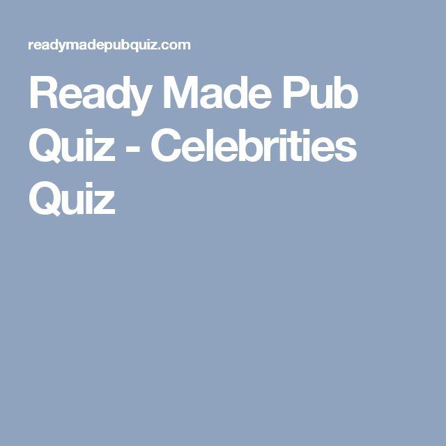 Ready Made Pub Quiz - Celebrities Quiz
