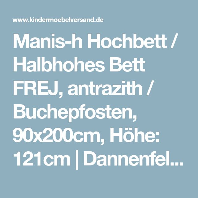 Manis-h Hochbett / Halbhohes Bett FREJ, antrazith / Buchepfosten, 90x200cm, Höhe: 121cm   Dannenfelser