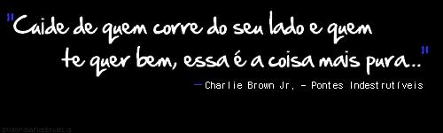 Pontes Indestrutíves - Charlie Brown Jr