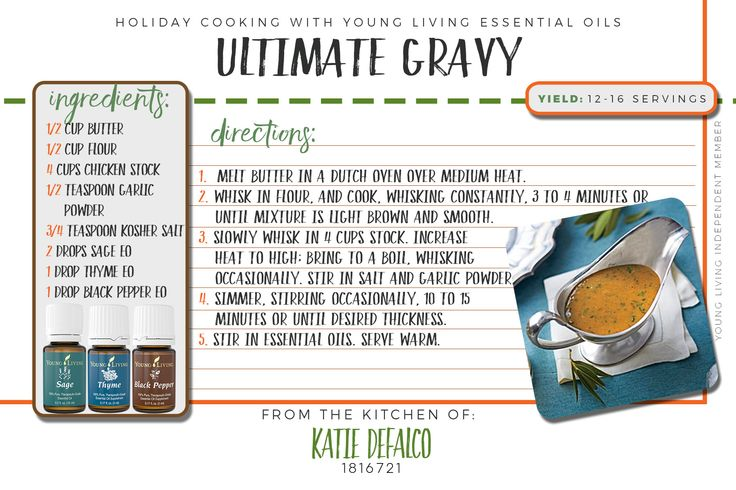 The Ultimate Gravy recipe using Young Living's Sage, Thyme, and Black Pepper essential oil. For more oil info, ideas, or to purchase Young Living essential oils visit me at www.essentialoilsobsessed.com