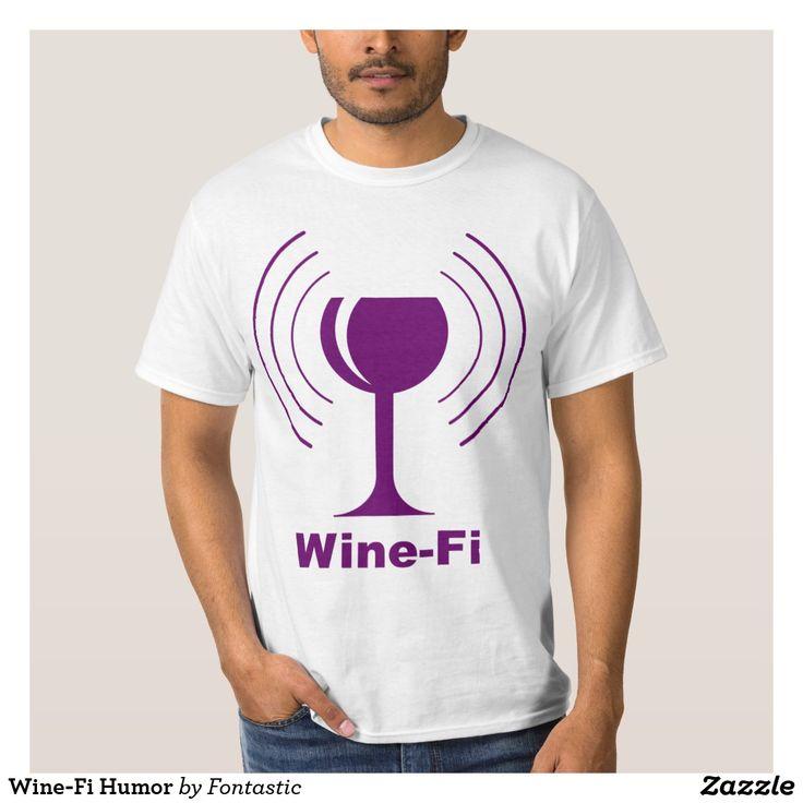 Wine-Fi Wine Humor T-Shirt - Funny Wine Shirt #winefi