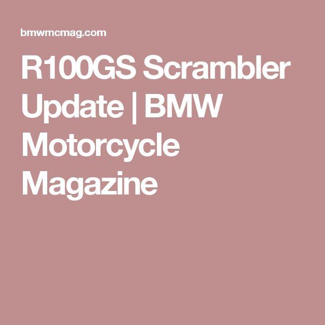 R100GS Scrambler Update | BMW Motorcycle Magazine