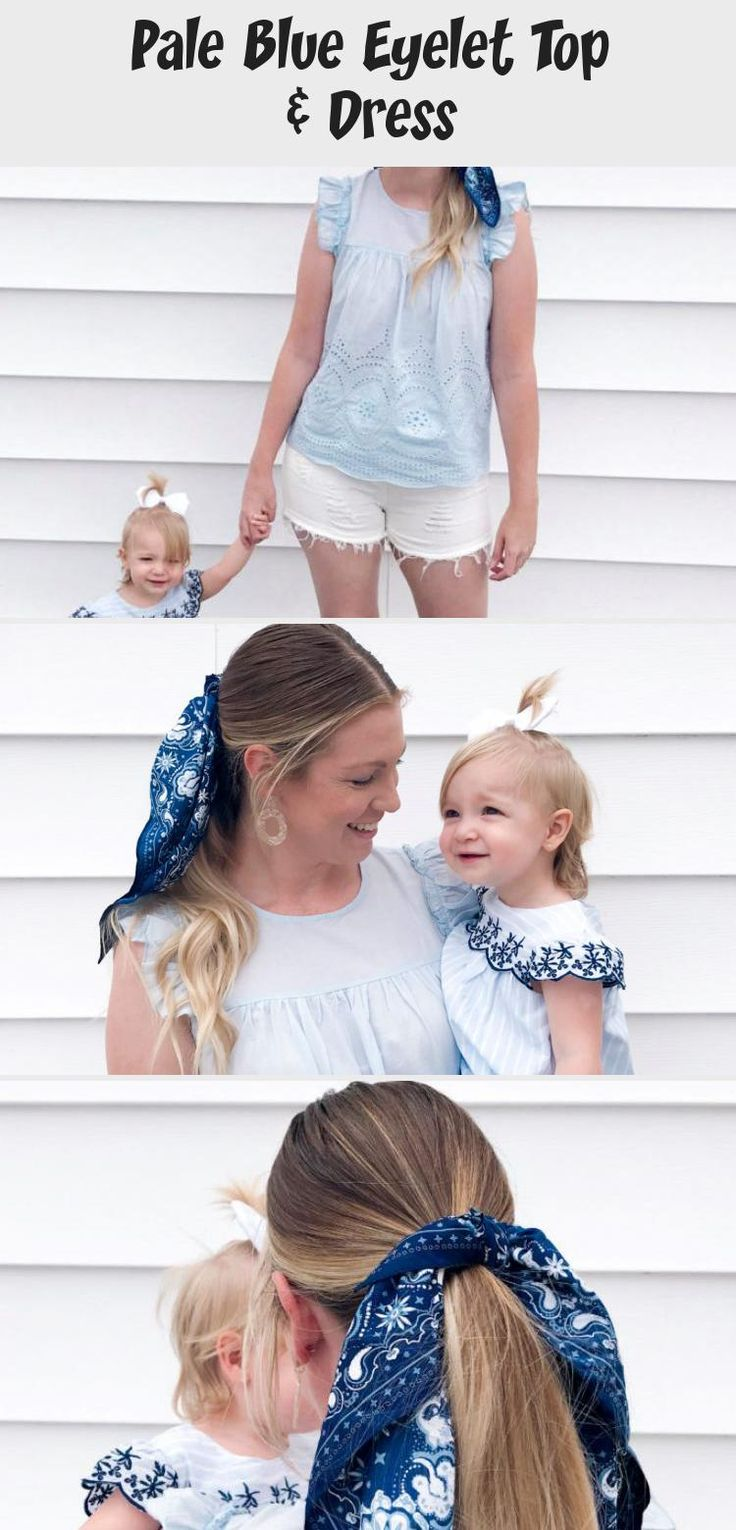 Pale Blue Eyelet | Everley & Me | Omaha Based Mommy & Me Style Blog... Hair Scarf Blue Blouse Embroidered Dress Kids Womens Bows Matching Outfits Family, Mother/Daughter Photoshoot #Heatlesssummerhairstyles #summerhairstylesForBoys #summerhairstylesTutorials #summerhairstylesWeave #summerhairstylesAfricanAmerican