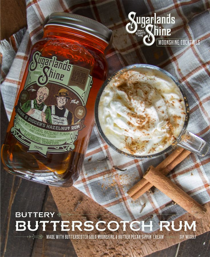 Rum Cocktail | Cocktail Recipe | Sugarlands Distilling Co. |  Buttery ButterScotch Rum: 1 oz Butterscotch Gold .5 of Butter Pecan Sippin Cream 1 oz M&D Hazelnut Rum 1.5 Tsp of unsalted Butter .5 Tbsp of Brown Sugar 1 Cup of Hot Water Pinch of Cinnamon Pinch Grated Nutmeg Pinch Ground Cloves     Combine all spices, butter, and brown sugar in large coffee mug. Stir mixture well with a fork. Add the alcoholic ingredients, and top with barely boiling water. Stir well until fully combined and top…