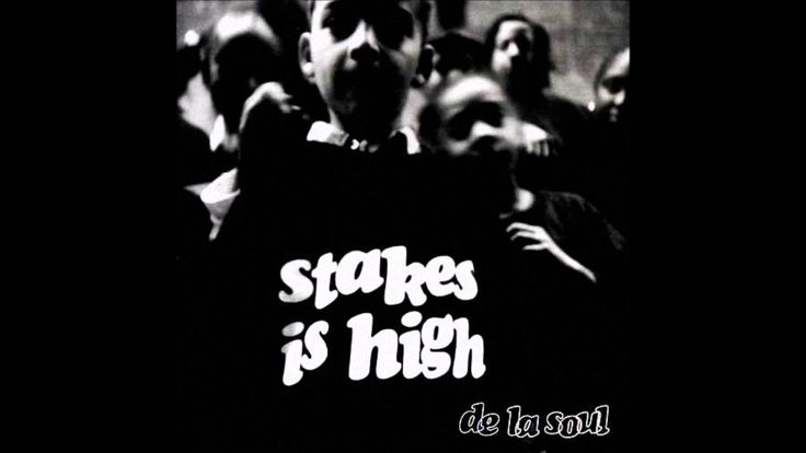 De La Soul - Stakes is high full album