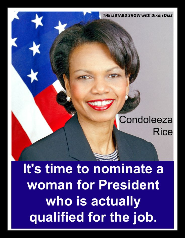 Condoleeza Rice...love her but I'd hate to see her rolling in the mud with the political pigs.