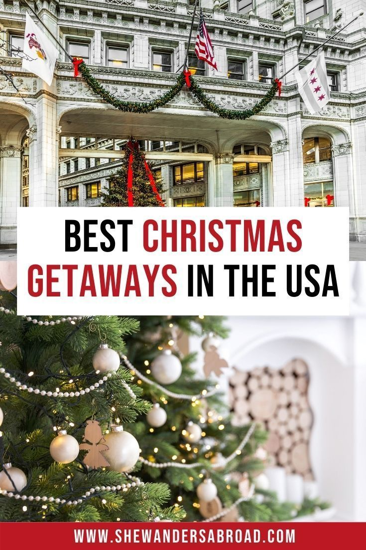 16 Best Christmas Vacations In The Usa In 2020 Best Christmas Vacations Christmas Travel Christmas Vacation Destinations