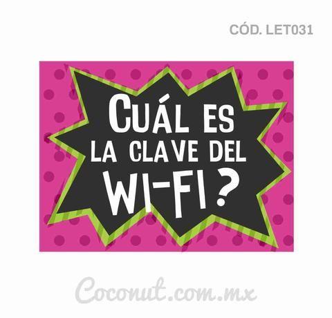 """Letrero para fiestas """"Cuál es la clave del Wi-Fi?"""""""