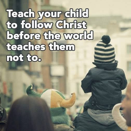 Mothers and Fathers, teach your children! Please share with friends and family, thanks! www.ChristiansConnectingChristians.com