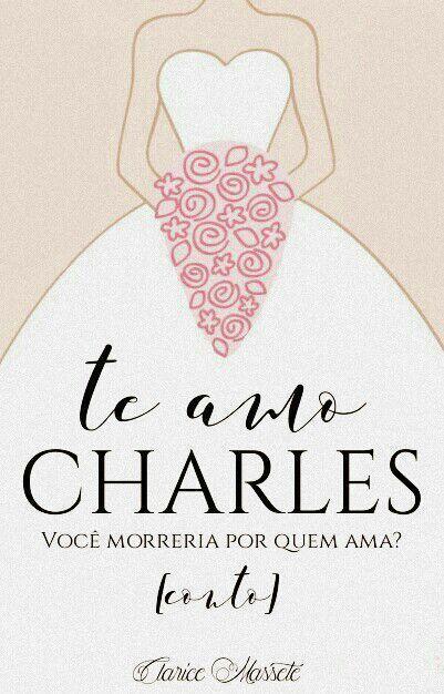 Te amo Charles