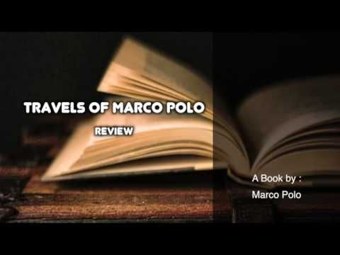 The Travels of Marco Polo by Marco Polo Book Review https://youtu.be/IgjmBlCV9hU