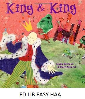 King and King - by Linda de Haan and Stern Nijland. When the queen insists that the prince get married and take over as king, the search for a suitable mate does not turn out as expected.