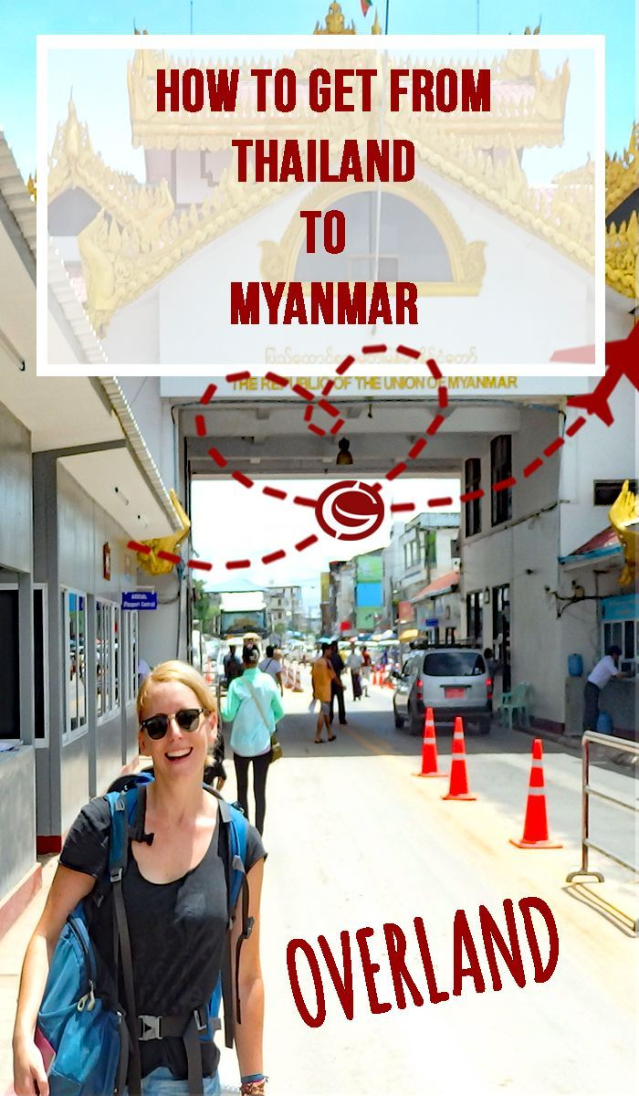 Overland boarder crossing from Thailand to Myanmar,   Mae sot to Myawaddy | Globemad Blog:
