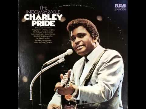 Charley Pride -- Was It All Worth Losing You
