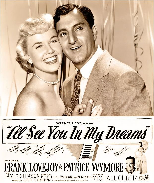 The Films of Doris Day - I'll See You in My Dreams Just saw this tonight 4.3.2014 and I had never seen before if you can believe. It was really great!!!!!!