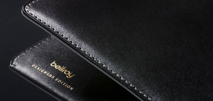 Bellroy Designers Edition – Exclusive Leathers, Metallic Accents, Crisp Lines and Minimalist Forms