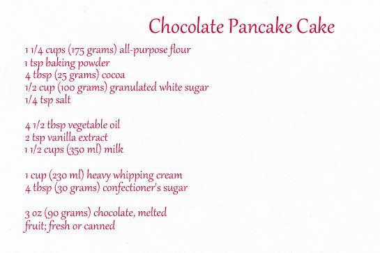 Chocolate Pancake Cake i I'll use less sugar in the mix & only have it in the cream