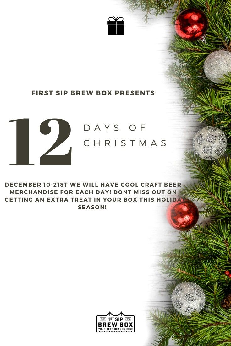 On 12 10 19 We Will Be Starting Our 12 Days Of Christmas On Our Social Media Platforms Get Excited Cr 12 Days Of Christmas Best Craft Beers Beer Merchandise